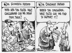 Deze cartoon laat zien hoe veel mensen over creationisme denken. Het vervangen van de bijbel door The Origin of Species en de tekst boven het rechterplaatje met The Evolutionist Method zou even (on)terecht zijn.