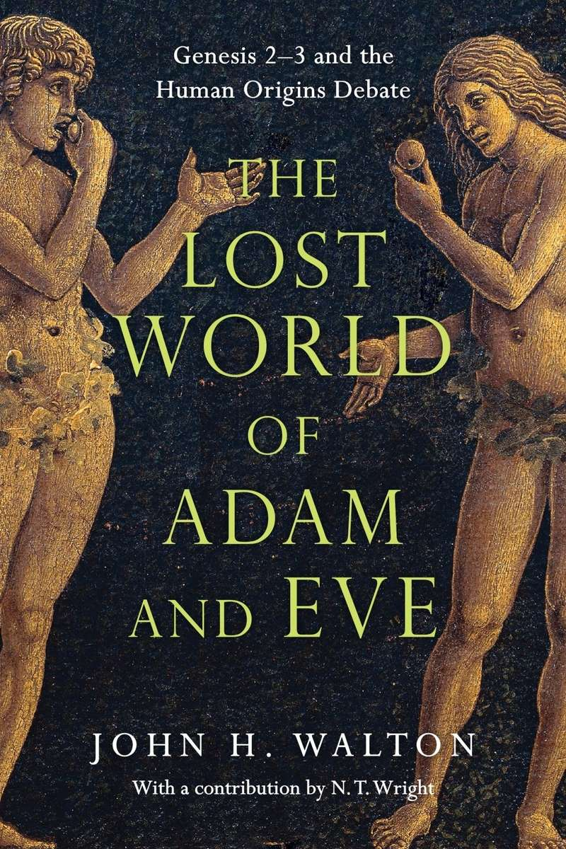 the_lost_world_of_adam_and_eve.reformedforum